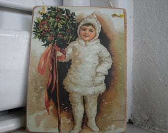 Victorian snow child with holly, vintage image on wood, tree or dresser decoration