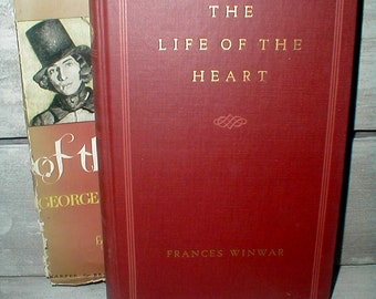 The Life Of The Heart *George Sand & Her Times* By Frances Winwar