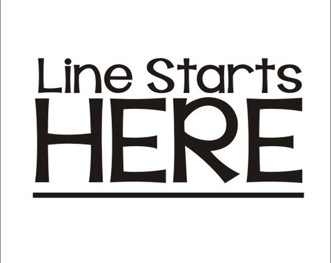 Line Starts Here Decal Vinyl Decal Classroom Floor Decal Line Up Decal School Elementary Classroom Teacher Floor Decal Educational