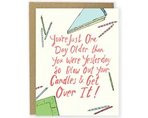 Funny Birthday Card - Sarcastic Birthday Card, Birthday Cake and Candles, Birthday Humor, Birthday Card, Getting Older Card - One Day Older