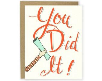 You Did It Card - Graduation Card, Congrats Card, You Graduated, Good Job Card, You Deserve A Card, Accomplishment Card, Realtor Gift Card