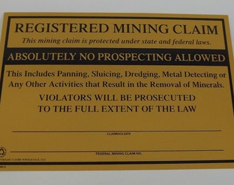 Vintage Federal Mining Claim Sign - Metal Sign Advertising