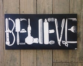 """BELIEVE you can be a hair stylist Cosmetology themed painting 12x24"""""""