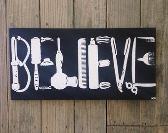 BELIEVE you can be a hair stylist Cosmetology themed painting 12x24""