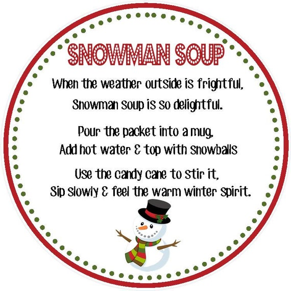 Snowman Soup Favor Tag Printable File by SweetDesignsbyRegan