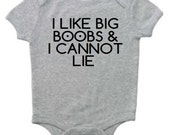 I Like Big Boobs and I Cannot Lie Infant One Piece Bodysuit Funny Baby Shower Gift - Heather Gray and Black