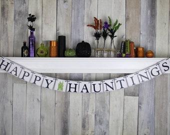 Halloween Decoration - Halloween Party - Halloween Prop - Happy Hauntings