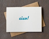 Letterpress Greeting Card - Ciao - Peacock Blue Green