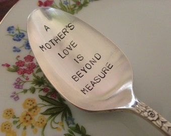 A Mother's Love .... hand stamped vintage silverplate  tablespoon