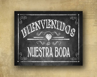 Bienvenidos a Nuestra Boda Spanish Welcome to our Wedding - PRINTED chalkboard wedding signage - Rustic Heart Collection