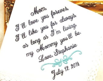Mother of The Bride Handkerchief - I'll love your forever - MY MOMMY You'll BE   - Mother of the Groom- Hankie - Hanky Weddings Personalized