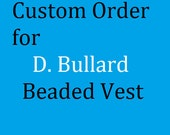 Custom Beaded Vest for D. Bullard