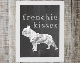 French Bulldog 'frenchie kisses' Chalkboard Print