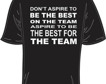 White Inspirational Sports Phrase printed on Black T-Shirt.
