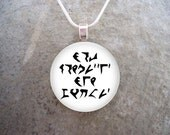 Klingon Jewelry - Glass Pendant Necklace - Star Trek - Only Fools Have No Fear