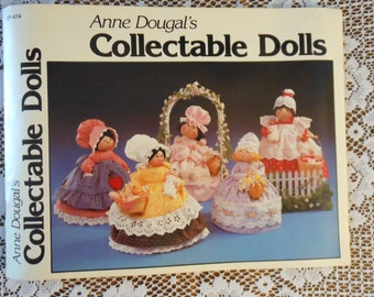 Anne Dougal's Collectable Dolls Instruction Book of Soft Sculptured Dolls