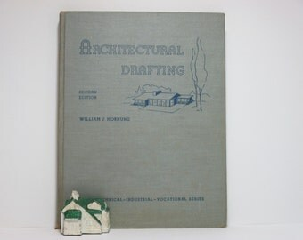 Architectural Drafting by William J. Hornung 1957 Vintage Book