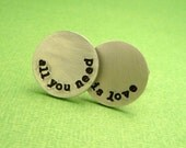 Beatles Inspired - All You Need Is Love - A Pair of Hand Stamped Aluminum Cufflinks