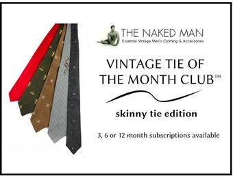 Vintage Tie of the Month Club SKINNY TIE EDITION Choose 3, 6 or 12 Month Mens 1950s-60s Necktie Subscription Free Domestic Shipping Included