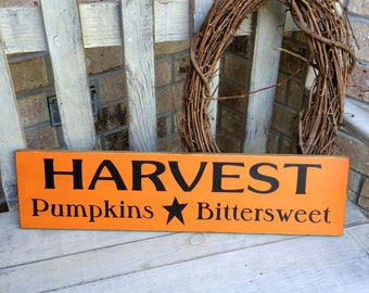 Harvest Pumpkins Bittersweet Primitive  Sign