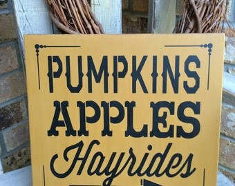 READY To Ship Primitive Fall Pumpkins Apples Hayrides Sign