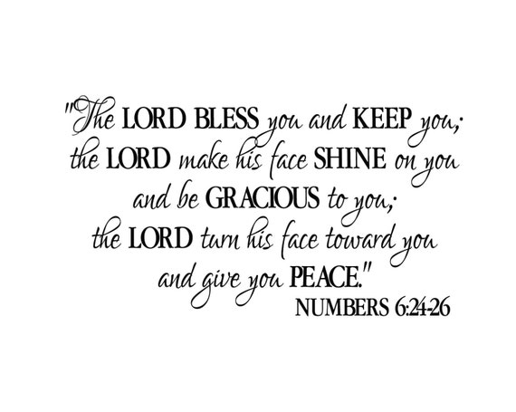 Numbers 6 24 26 The Lord Bless You And Keep You Benediction