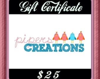 Pipers Creations Gift Certificate.