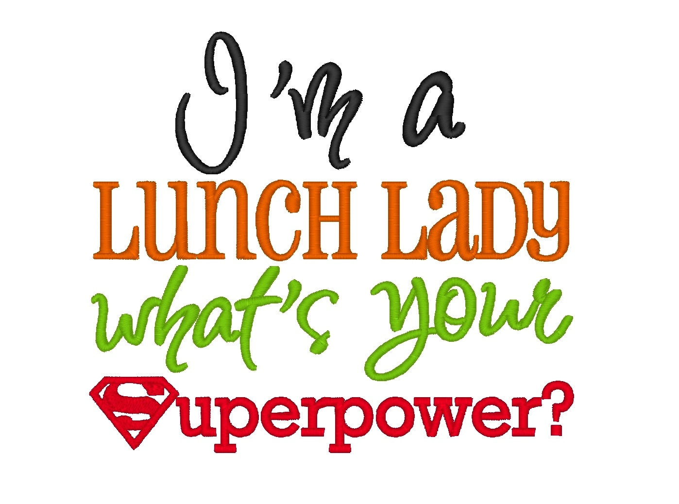 I'm a Lunch Lady whats your Superpower. INSTANT by ...