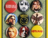 """9 Nirvana Kurt Cobain pins 1"""" inch buttons, medallions or magnets"""