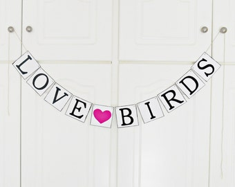 FREE SHIPPING, Love Birds banner, Bridal shower banner, Wedding banner, Engagement party, Wedding sign, Bachelorette party decor, Hot pink