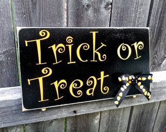 Trick or Treat - Halloween Decor Candy Corn Fall Sign