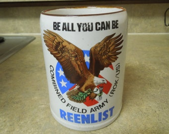Military Mug.  Combined Field Army (ROK/US).  Renlist.  Be All You Can Be.