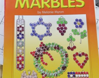 I Haven't Lost My Marbles by Melanie Myron - Project Book using marbles or glass nuggets