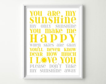 You are My Sunshine Nursery Art Decor / Subway Art Print - Baby Lullaby Lyrics Nursery or Kids Room Typography Wall Art - Choose Colors