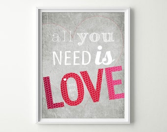 Love Wall Art - Typography Poster - Love Art Print - All you need is Love Decor - Inspirational Quotes - Valentine's Day Gift - Red Wall Art