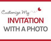 Add a Photo Option for Any Invitation