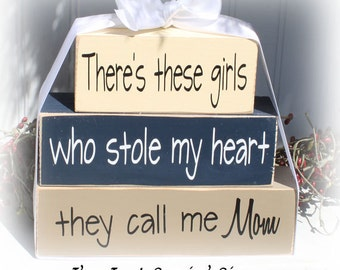There's These Girls Who Stole My Heart They Call Me Mom Wood Stacker Blocks