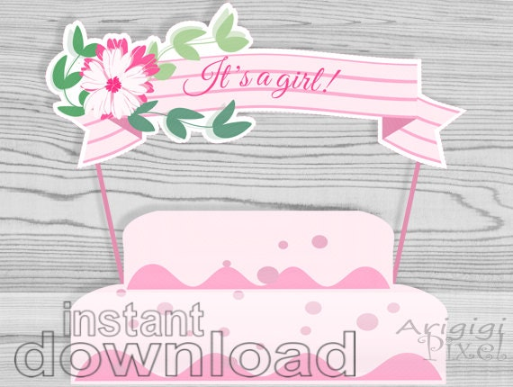 It's a girl - printable cake topper - download