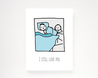 "Funny Anniversary Card. Love Card. - ""I still love you."""