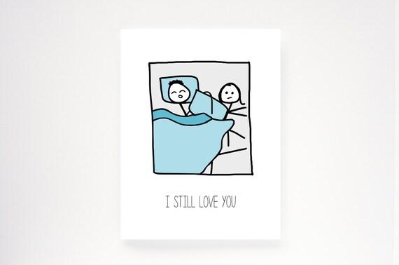 "Funny Anniversary Card. Love Card. - ""I still love you."""