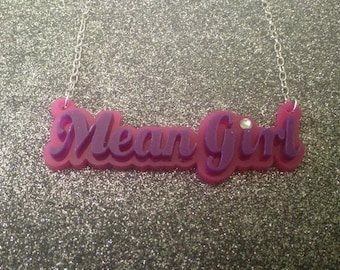 Mean Girl inspired Necklace