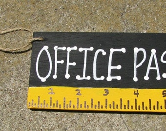 Teacher Gifts Office Pass Black with Ruler