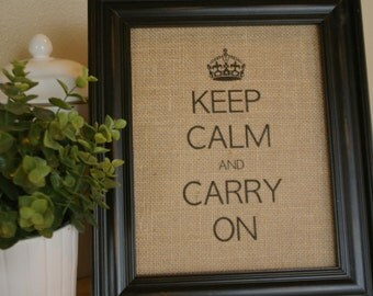 Burlap 8x10 KEEP CALM and Carry On Sign