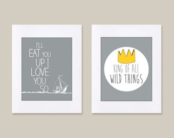 Digital Download Set of 2 Where the Wild Things Are King of All Wild Things Art kids, Let The Wild Rumpus Start - 8x10 or 11x14