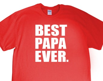 """New """"Best Papa Ever."""" Mens T-shirt for Papa, GrandFather, Dad, GrandParents Day, Father's Day, Birthday, Party, Husband, Family S-2XL"""