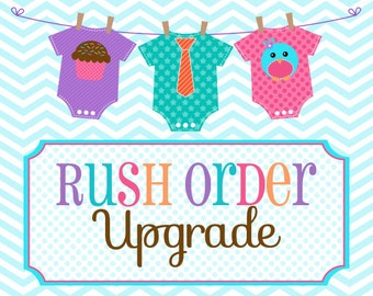 RUSH Upgrade 2 week turnaround