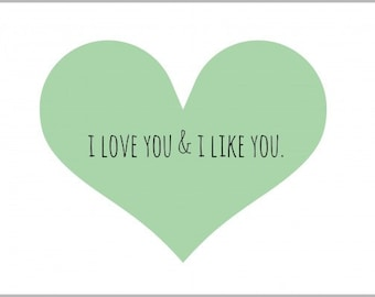 I Love You & I Like You Print - Heart Print - Love Print