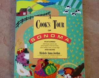 A Cooks Tour of Sonoma Cookbook, Sonoma California Cookbook by Michele Anna Jordan, vintage cookbooks