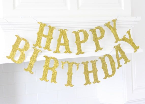 Happy Birthday Glitter Banner Gold Large 5 Letters