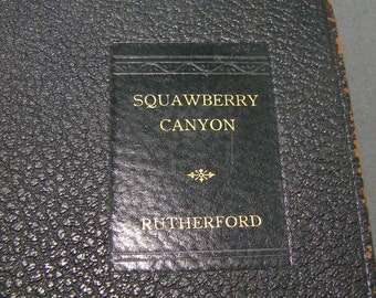 Squawberry Canyon by Anworth Rutherford 1932 Rare Signed 1st Edition